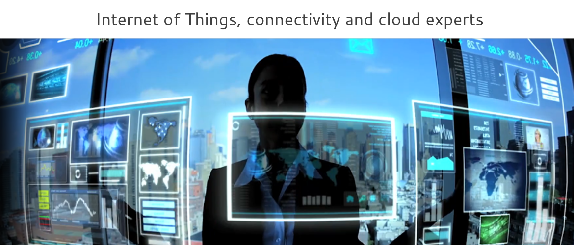 Internet of Things, connectivity and cloud experts